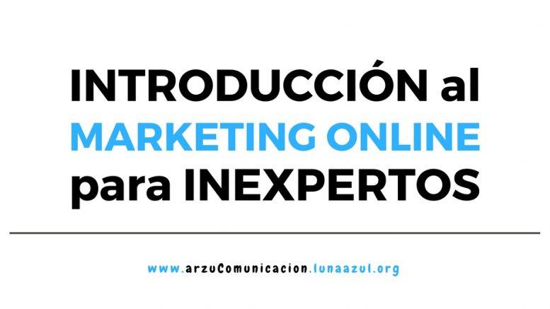 Introducción al Marketing Online para inexpertos