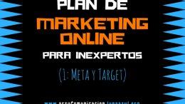 Plan de Marketing Online para inexpertos 1: Meta y target
