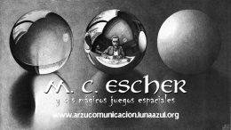 M. C. Escher y sus mágicos juegos espaciales